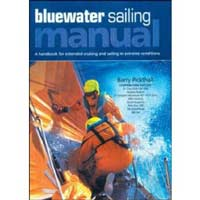 Blue Water Sailing Manual: A Handbook for Extended Cruising and Sailing in Extreme Conditions